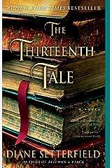 The Thirteenth Tale: A Novel Kindle Edition