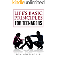 Life's Basic Principles for Teenagers