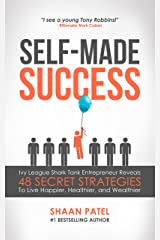 Self-Made Success Mini Book: Shark Tank Entrepreneur Reveals 8 Secret Strategies To Live Happier, Healthier, And Wealthier Kindle Edition