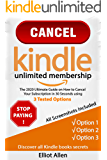 Cancel Kindle Unlimited Membership: The 2020 Ultimate Guide on How to Cancel Your Subscription in 30 Seconds Using 3…