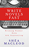 Write Novels Fast: Writing Faster With Art Journaling