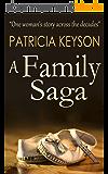 A FAMILY SAGA (English Edition)