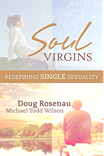Authentic human sexuality an integrated christian approach soul virgins redefining single sexuality fandeluxe Choice Image