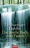 Das große Buch vom Fasten (German Edition)