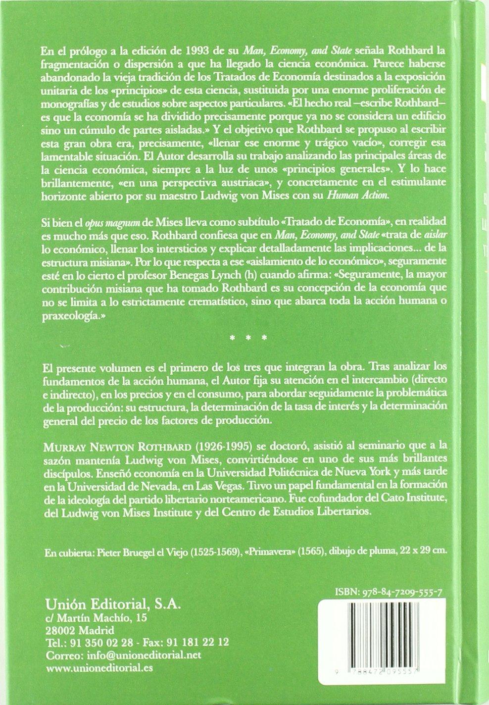 El Hombre La Economía Y El Estado Tratado Sobre Principios