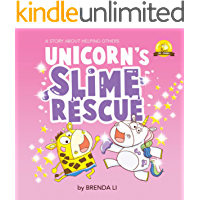 Unicorn's Slime Rescue: A kindness book about helping others (Ted and Friends 3)