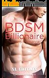 BDSM Billionaire: Erotica Romance - Master & Slave, Submissive & Domination Anthology