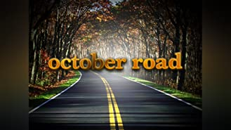 October Road Season 1