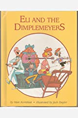 Eli and the Dimplemeyers Hardcover