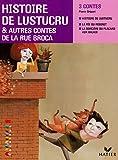 Histoire de Lustucru & autres contes de la rue Broca CE2 Facettes