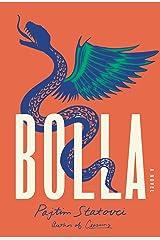 Bolla: A Novel Kindle Edition
