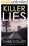 KILLER LIES a gripping detective mystery full of twists and turns (English Edition)