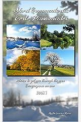 SHORT COMMENTARIES/ CORTO PENSAMIENTOS: Advise to get you through the year/ Consejos para un año Kindle Edition