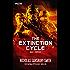The Extinction Cycle - Buch 1: Verpestet: Postapokalyptischer Thriller