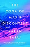 The Yoga of Max's Discontent: A Novel
