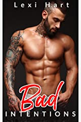 Bad Intentions: A Ex-Con Fake Fiance Romance (Bad For Me Book 2) Kindle Edition