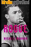 Rogue: An Enemies-to-Lovers Romance (A Deadliest Lies Novel Book 1)