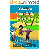 Stories That Kids Move To: A Read-A-Loud and Activity Reference Guide