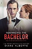 Romancing the Bachelor (A Hamilton Family Series Book 2)