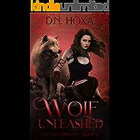 Wolf Unleashed (Victoria Brigham Book 3)
