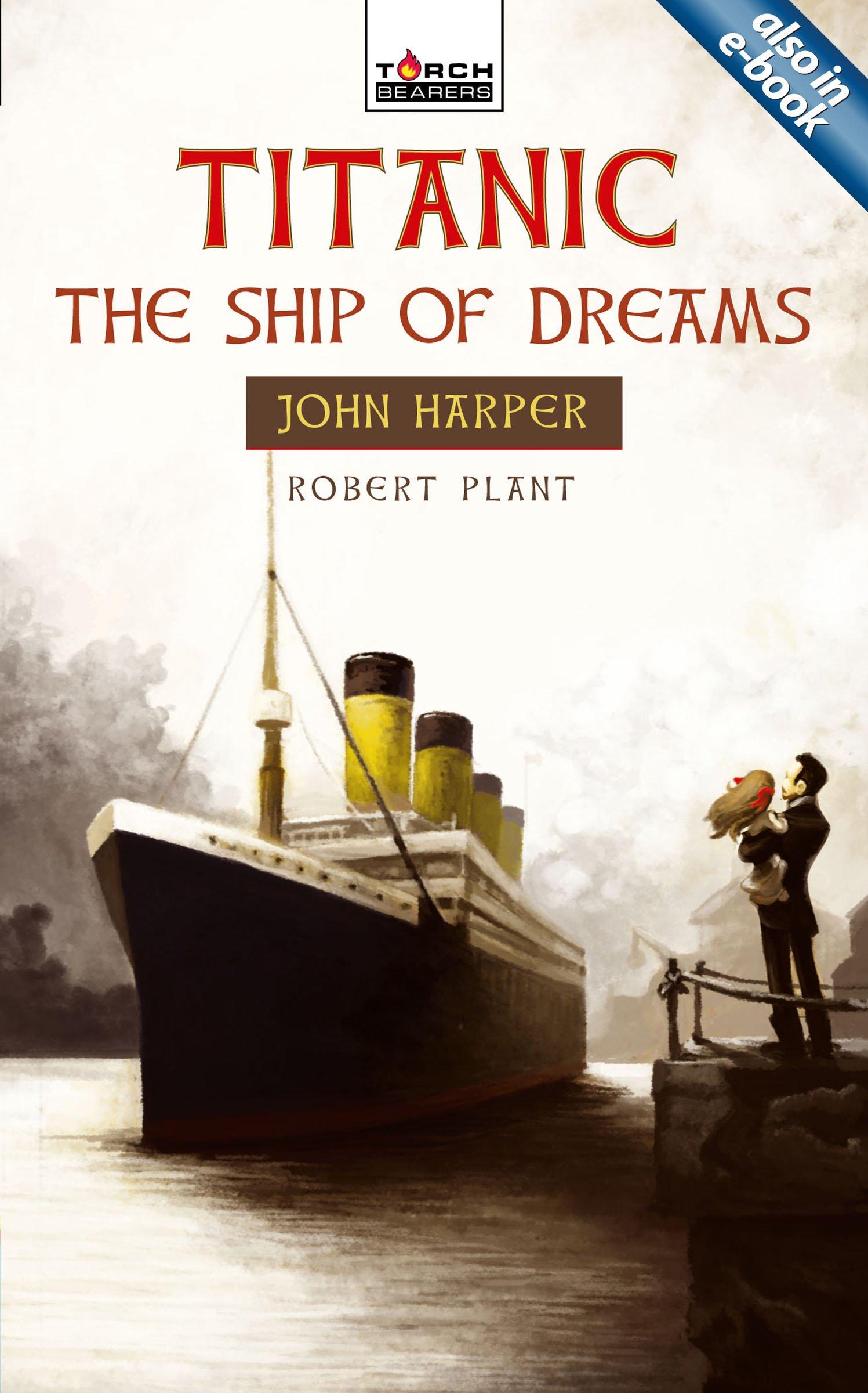 titanic the ship of dreams torchbearers robert plant