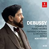 Debussy: Complete Piano Works; Fantaisie for piano & orchestra, Songs