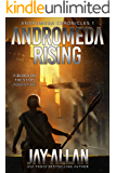 Andromeda Rising: A Blood on the Stars Adventure (Andromeda Chronicles Book 1)