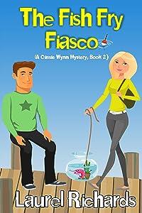 The Fish Fry Fiasco (A Cassie Wynn Mystery Book 2)
