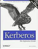 Kerberos: The Definitive Guide (Definitive Guides)