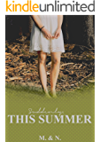 Suddenly, This Summer