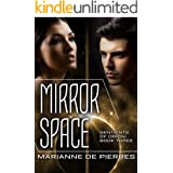 Mirror Space (Sentients of Orion Book 3)