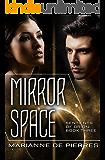 Mirror Space (Sentients of Orion Book 3)
