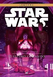 STAR WARS - O Último Comando (Trilogia Thrawn Livro 3)