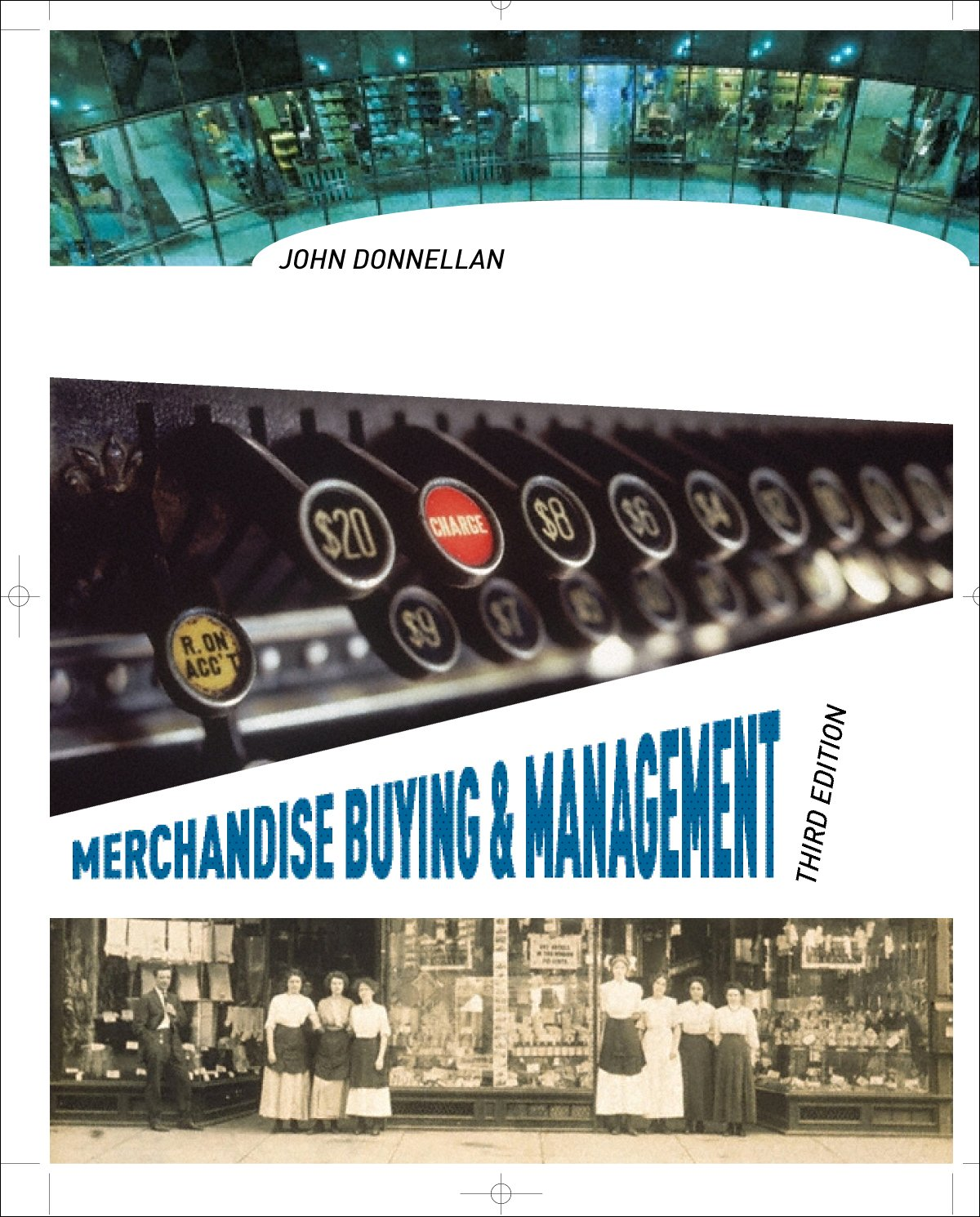 Read Online Merchandise Buying and Management, 3rd Edition + Free WWD.com 2-month trial subscription access card PDF