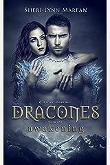 Dracones Awakening: Dark Dragon Shifter Kindle Edition