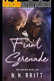 Final Serenade (The Encore Book 1)