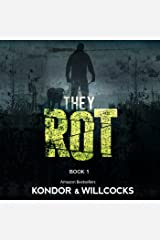 They Rot: The Rot, Book 1 Audible Audiobook