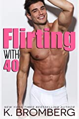 Flirting with 40 Kindle Edition