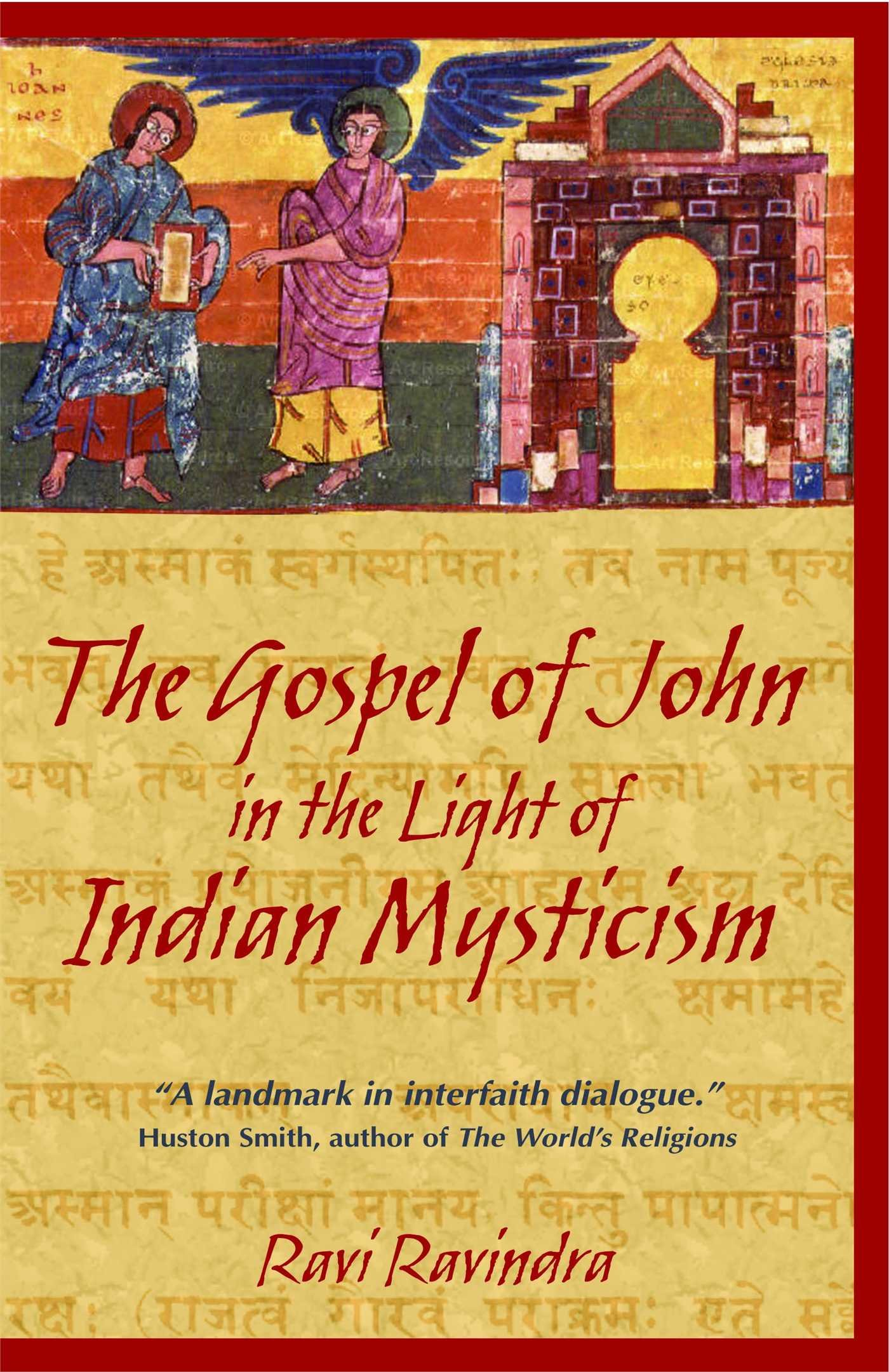 The Gospel of John in the Light of Indian Mysticism: Ravi Ravindra:  9781594770180: Amazon.com: Books