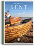 The Best of Kent   Best of England Travel Guides: Unique Photographic Travel Guides to England