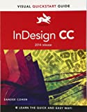 InDesign CC: Visual Quickstart Guide (2014 Release) (Visual QuickStart Guides)