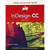 InDesign CC: Visual QuickStart Guide (2014 release)
