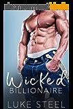 Wicked Billionaire (English Edition)