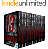 13: An Anthology Of Horror and Dark Fiction (Thirteen Series)