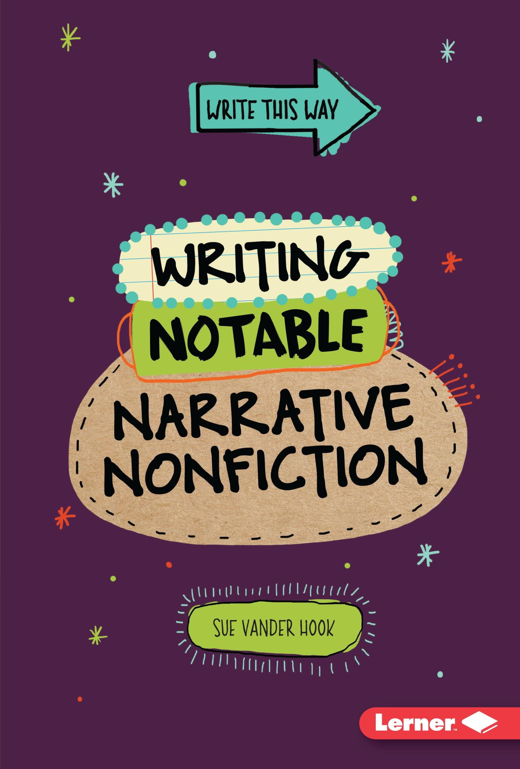Download Writing Notable Narrative Nonfiction (Write This Way) ebook