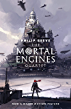 The Mortal Engines Quartet (English Edition)