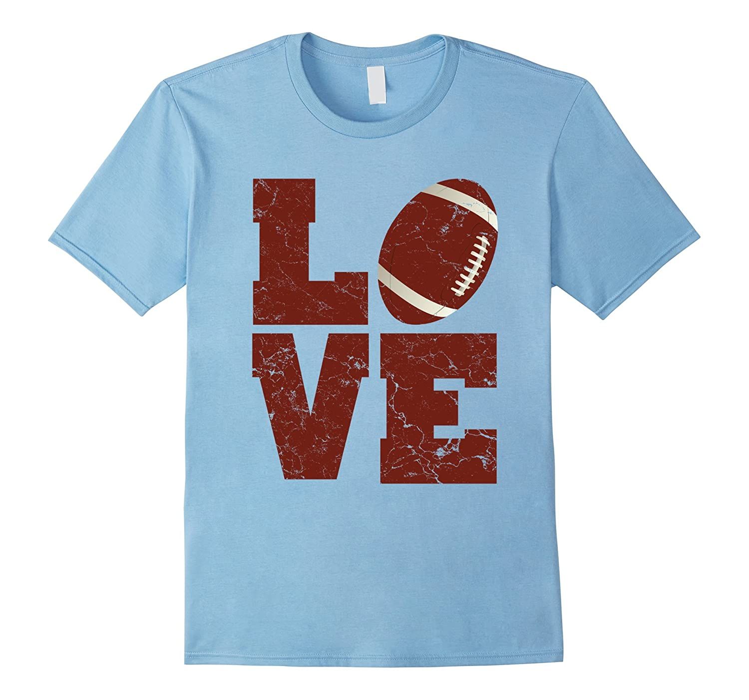 Love Football T Shirt Cool Football Tee Shirts Men Women