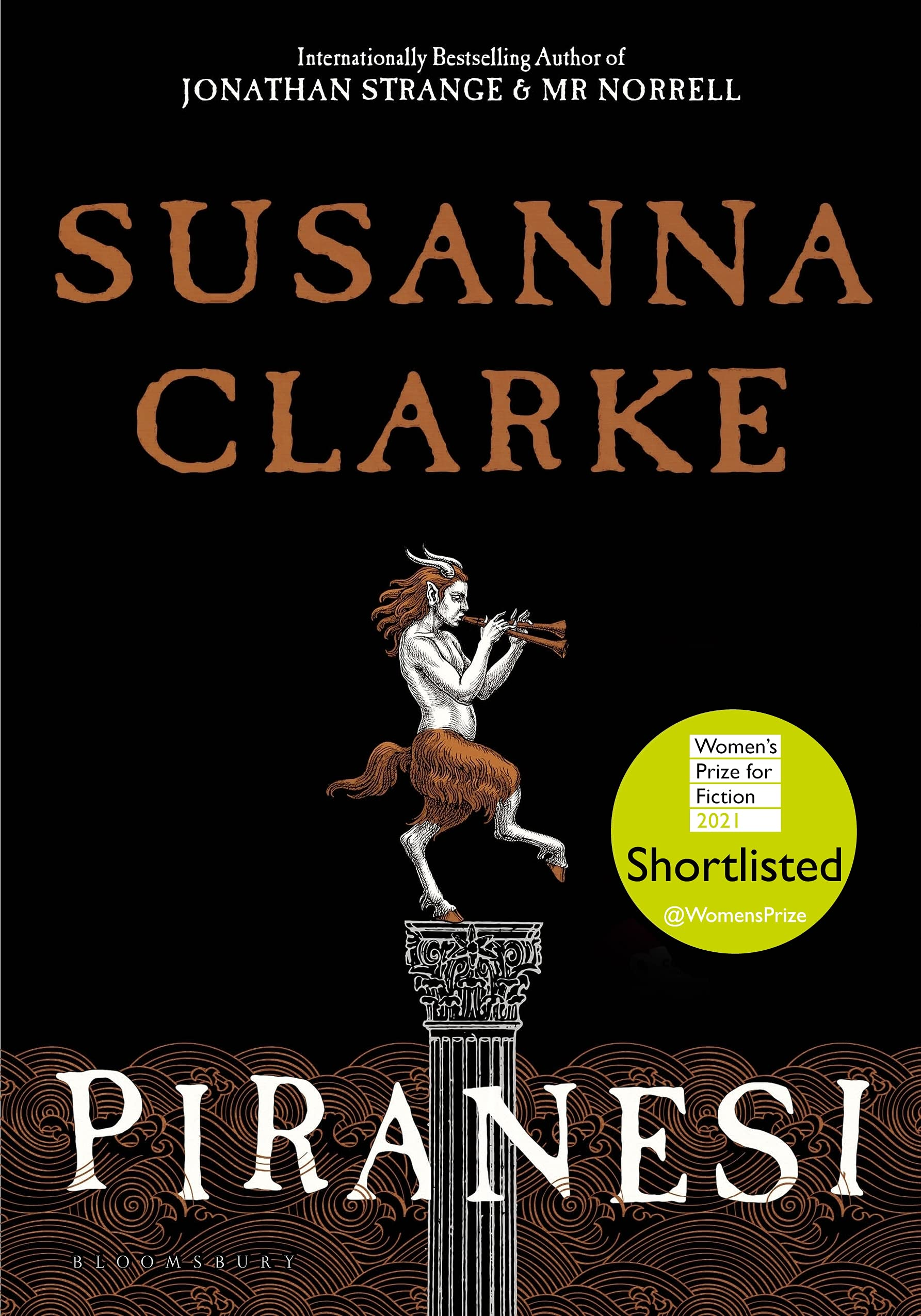 Piranesi: SHORTLISTED FOR THE WOMEN'S PRIZE 2021 (Bloomsbury Publishing):  Amazon.co.uk: Clarke, Susanna: 9781526622426: Books