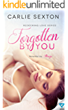 Forgotten By You (Redeeming Love Series Book 2)