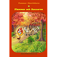Flamman och Kossorna: (Swedish Edition, Bedtime stories, Ages 5-8) (Flame - The Animal Saver Book 1)